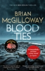 Blood Ties : A gripping Irish police procedural, heralding the return of Ben Devlin