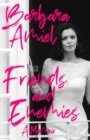 Friends and Enemies : A Memoir - eBook