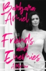 Friends and Enemies : A Memoir - Book