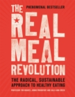 The Real Meal Revolution : The Radical, Sustainable Approach to Healthy Eating - Book