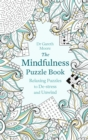 The Mindfulness Puzzle Book : Relaxing Puzzles to De-stress and Unwind - Book