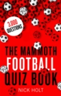 The Mammoth Football Quiz Book - Book