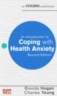 An Introduction to Coping with Health Anxiety, 2nd edition - Book