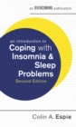 An Introduction to Coping with Insomnia and Sleep Problems, 2nd Edition - Book