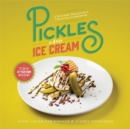 Pickles and Ice Cream : Gastronomic Delights for Every Pregnancy Craving - Book