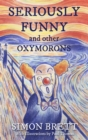 Seriously Funny, and Other Oxymorons - eBook
