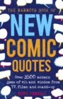The Mammoth Book of New Comic Quotes : Over 3,500 modern gems of wit and wisdom from TV, films and stand-up - eBook