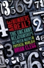 Are Numbers Real? : The Uncanny Relationships Between Maths and the Physical World - eBook