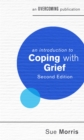 An Introduction to Coping with Grief, 2nd Edition - Book