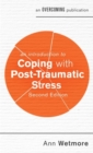 An Introduction to Coping with Post-Traumatic Stress, 2nd Edition - Book