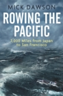 Rowing the Pacific : 7,000 Miles from Japan to San Francisco - eBook