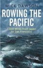 Rowing the Pacific : 7,000 Miles from Japan to San Francisco - Book