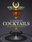 101 Award-Winning Cocktails from the World s Best Bartenders - eBook