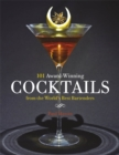 101 Award-Winning Cocktails from the World's Best Bartenders - Book