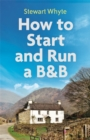 How to Start and Run a B&B, 4th Edition - Book