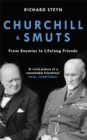 Churchill & Smuts : From Enemies to Lifelong Friends - Book