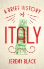 A Brief History of Italy : Indispensable for Travellers - Book