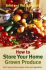 How to Store Your Home Grown Produce - Book