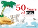 50 Years of MAC : A Half Century of British Life - Book