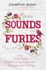 Sounds & Furies : The Love-Hate Relationship between Women and Slang - Book