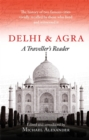 Delhi and Agra : A Traveller's Reader - Book