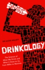 Drinkology : The Science of What We Drink and What It Does to Us, from Milks to Martinis - eBook