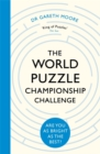 The World Puzzle Championship Challenge : Are You as Bright as the Best? - Book
