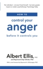 How to Control Your Anger : Before it Controls You - Book