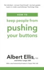 How to Keep People From Pushing Your Buttons - Book