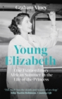 Young Elizabeth : One Extraordinary African Summer in the Life of the Princess - Book