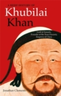 A Brief History of Khubilai Khan : Lord of Xanadu, Founder of the Yuan Dynasty, Emperor of China - Book