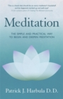 Meditation : The Simple and Practical Way to Begin and Deepen Meditation - Book