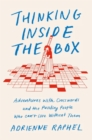 Thinking Inside the Box : Adventures with Crosswords and the Puzzling People Who Can't Live Without Them - Book