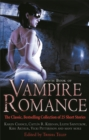 The Mammoth Book of Vampire Romance : The Classic, Bestselling Collection of 25 Short Stories - Book
