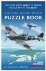 The RAF Association Puzzle Book : Do You Have What It Takes to Fly with the Best? - Book