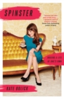 Spinster : Making a Life of One's Own - Book