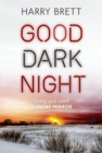 Good Dark Night - Book