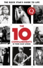The 10 Commandments : The Rock Star's Guide to Life - Book