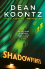Shadowfires : Unbelievably tense and spine-chilling horror - eBook