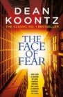 The Face of Fear : A compelling and horrifying tale - eBook