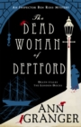 The Dead Woman of Deptford (Inspector Ben Ross mystery 6) : A dark murder mystery set in the heart of Victorian London - Book