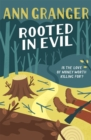 Rooted in Evil (Campbell & Carter Mystery 5) : A cosy Cotswold whodunit of greed and murder - Book