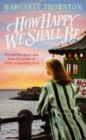 How Happy We Shall Be : A gripping Blackpool saga that is hard to put down - eBook