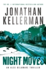 Night Moves (Alex Delaware series, Book 33) - Book