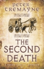 The Second Death (Sister Fidelma Mysteries Book 26) : A captivating Celtic mystery of murder and corruption - eBook