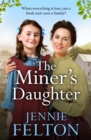 The Miner's Daughter: The Families of Fairley Terrace Sagas 2 - eBook