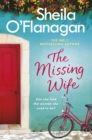 The Missing Wife: The uplifting and compelling smash-hit bestseller! - eBook