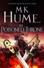 The Poisoned Throne (Tintagel Book II) : A gripping adventure bringing the Arthurian Legend of life - eBook