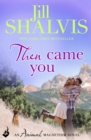 Then Came You: Animal Magnetism Book 5 - eBook