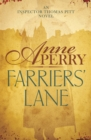 Farriers' Lane (Thomas Pitt Mystery, Book 13) : A gripping murder mystery in foggy Victorian London - eBook
